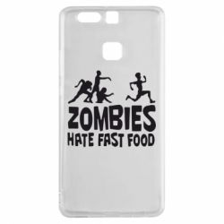Чехол для Huawei P9 Zombies hate fast food - FatLine