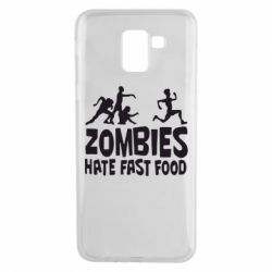 Чехол для Samsung J6 Zombies hate fast food - FatLine