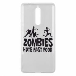 Чехол для Nokia 8 Zombies hate fast food - FatLine