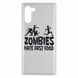 Чохол для Samsung Note 10 Zombies hate fast food