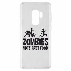 Чохол для Samsung S9+ Zombies hate fast food