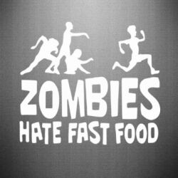 Наклейка Zombies hate fast food