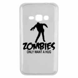Чехол для Samsung J1 2016 Zombies only want a hug