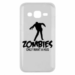 Чехол для Samsung J2 2015 Zombies only want a hug