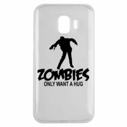 Чехол для Samsung J2 2018 Zombies only want a hug
