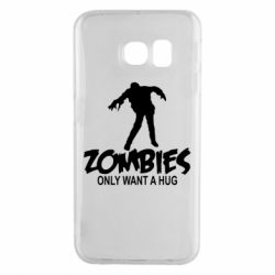 Чехол для Samsung S6 EDGE Zombies only want a hug