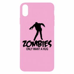 Чехол для iPhone Xs Max Zombies only want a hug