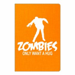 Блокнот А5 Zombies only want a hug