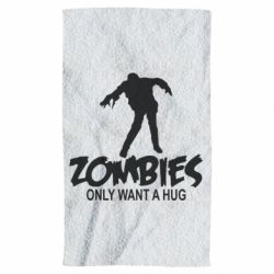 Полотенце Zombies only want a hug