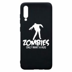 Чехол для Samsung A70 Zombies only want a hug