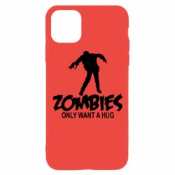 Чехол для iPhone 11 Pro Zombies only want a hug