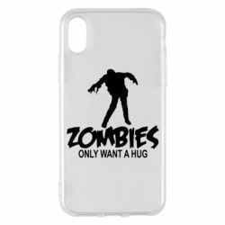 Чехол для iPhone X/Xs Zombies only want a hug