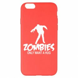 Чехол для iPhone 6 Plus/6S Plus Zombies only want a hug