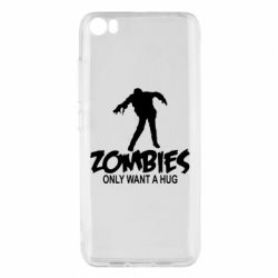 Чехол для Xiaomi Mi5/Mi5 Pro Zombies only want a hug