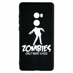 Чехол для Xiaomi Mi Mix 2 Zombies only want a hug